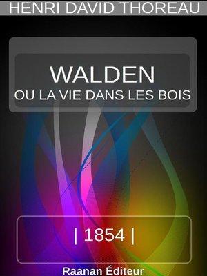 cover image of WALDEN OU LA VIE DANS LES BOIS