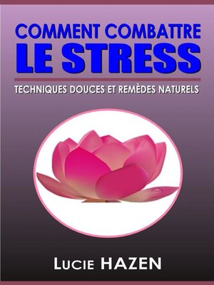 cover image of Comment combattre le stress
