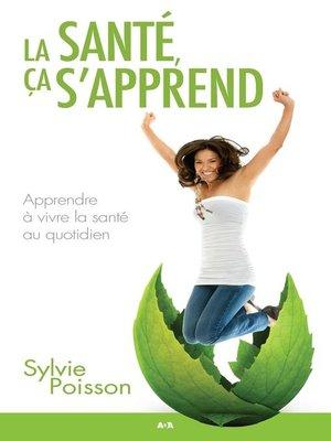 cover image of La santé, ça s'apprend