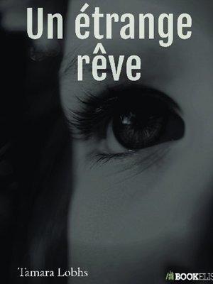 cover image of Un étrange rêve