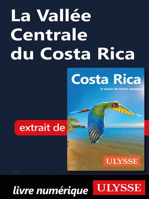 cover image of La Vallée Centrale du Costa Rica