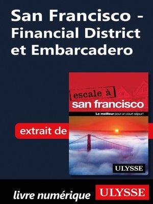cover image of San Francisco--Financial District et Embarcadero