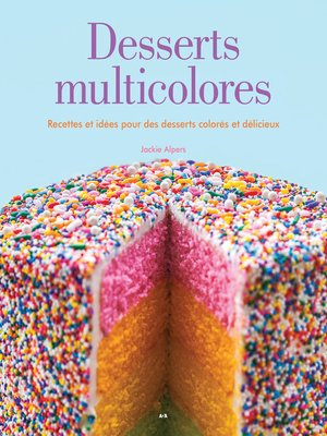 cover image of Desserts multicolores