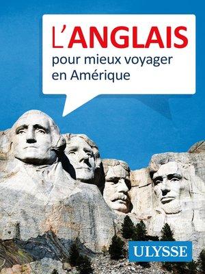 cover image of L'anglais pour mieux voyager en Amérique