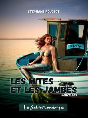 cover image of Les Mites et les Jambes