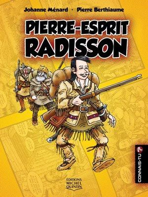 cover image of Connais-tu?--En couleurs 11--Pierre-Esprit Radisson