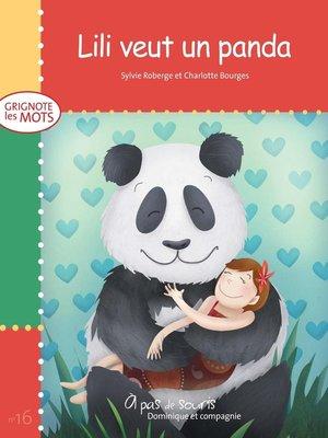 cover image of Lili veut un panda