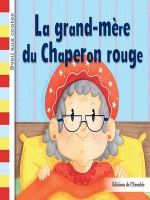cover image of La grand-mère du Chaperon rouge