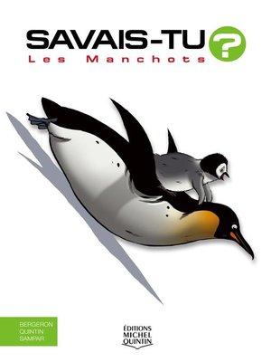 cover image of Savais-tu?--En couleurs 68--Les Manchots