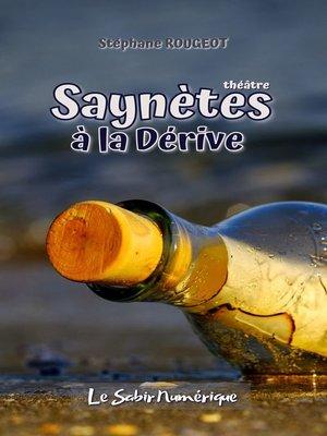 cover image of Saynètes à la Dérive
