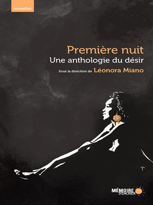 cover image of Une anthologie du désir. Première nuit.