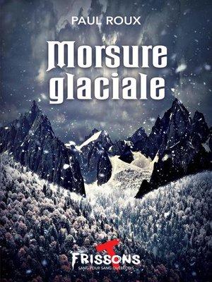 cover image of Morsure glaciale