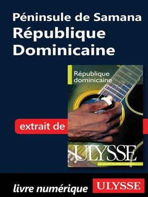 cover image of Péninsule de Samana--République Dominicaine