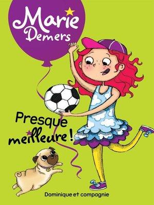 cover image of Presque meilleure !