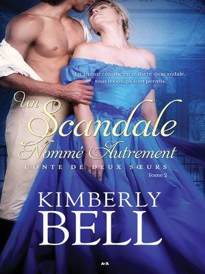 cover image of Un scandale nommé autrement