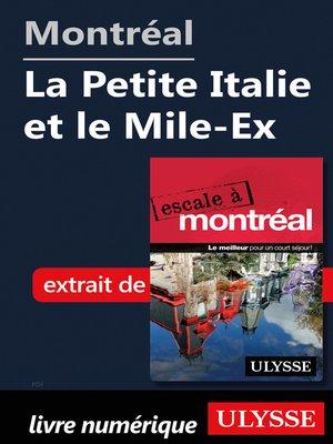 cover image of Montréal--La Petite Italie et le Mile-Ex