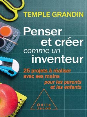 cover image of Penser et créer comme un inventeur