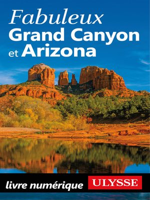 cover image of Fabuleux Grand Canyon et Arizona