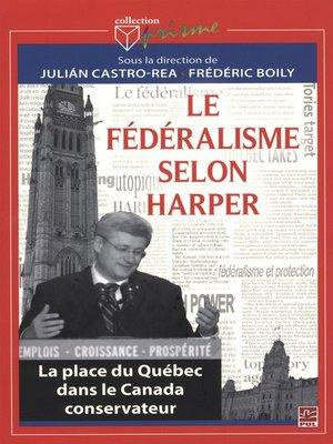 cover image of Le fédéralisme selon Harper