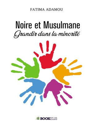 cover image of Noire et Musulmane
