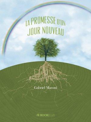cover image of LA PROMESSE D'UN JOUR NOUVEAU