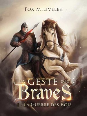 cover image of La Geste des Braves