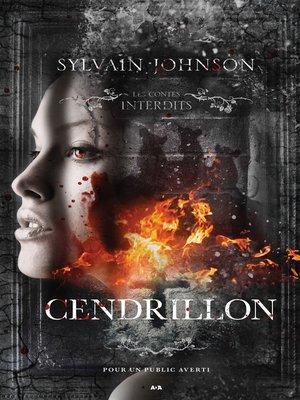 cover image of Les contes interdits--Cendrillon