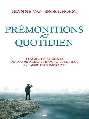 cover image of Prémonitions au quotidien