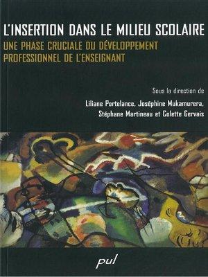 cover image of L'insertion dans le milieu scolaire