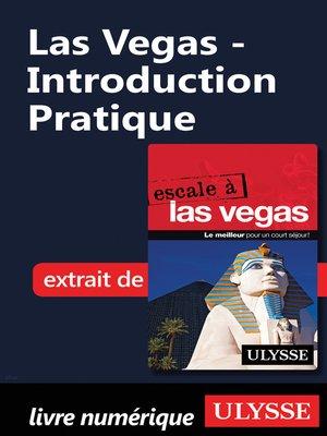 cover image of Las Vegas--Introduction Pratique