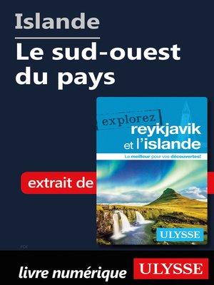 cover image of Islande--Le sud-ouest du pays