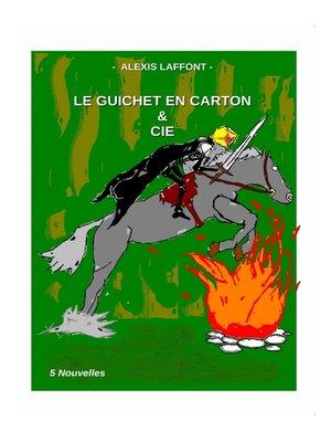 cover image of LE GUICHET EN CARTON & CIE