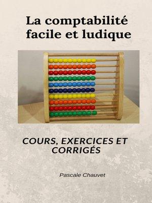 cover image of Comptabilité facile et ludique