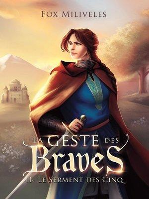 cover image of Le Geste des Braves--II