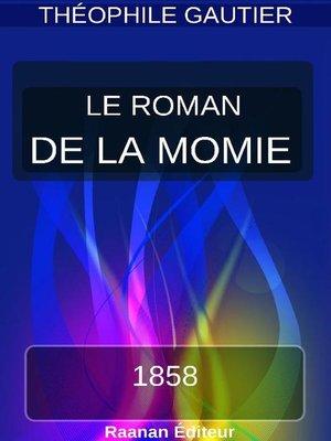 cover image of LE ROMAN DE LA MOMIE