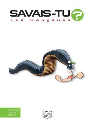 cover image of Savais-tu?--En couleurs 30--Les Sangsues