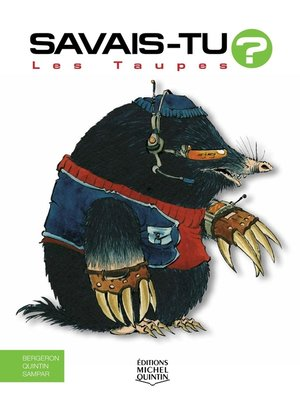 cover image of Savais-tu?--En couleurs 16--Les Taupes