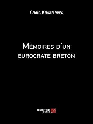 cover image of Mémoires d'un eurocrate breton