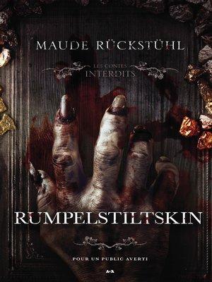 cover image of Les contes interdits--Rumpelstiltskin