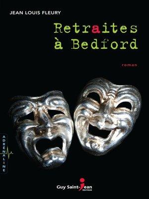 cover image of Retraites à Bedford