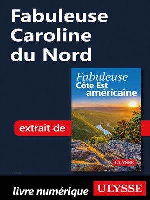 cover image of Fabuleuse Caroline du Nord