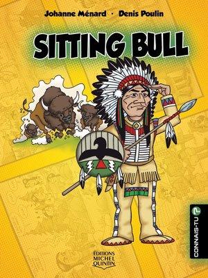 cover image of Connais-tu?--En couleurs 9--Sitting Bull