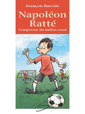 cover image of Napoléon Ratté