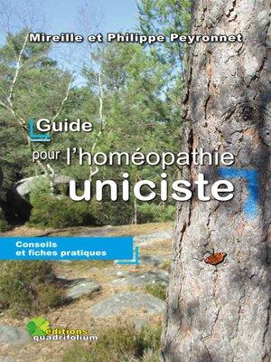 cover image of GUIDE POUR L'HOMÉOPATHIE UNICISTE