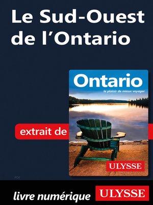 cover image of Le Sud-Ouest de l'Ontario