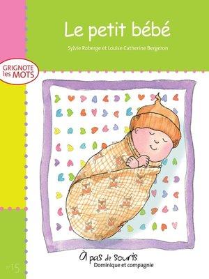 cover image of Le petit bébé