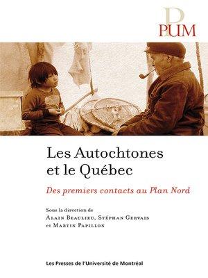 cover image of Les Autochtones et le Québec