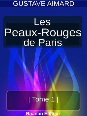 cover image of LES PEAUX-ROUGES DE PARIS, TOME 1