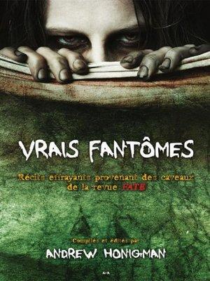 cover image of Vrais fantômes