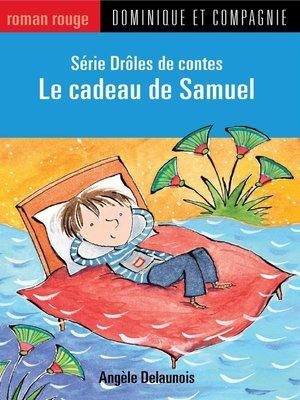 cover image of Le cadeau de Samuel
